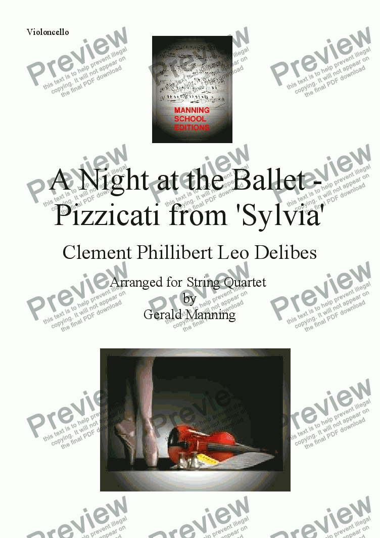 page one of the Violoncello part from A Night at the Ballet - Delibes, Clement Phillibert Leo. - Pizzicati from 'Sylvia' - arr. for String Quartet by Gerald Manning