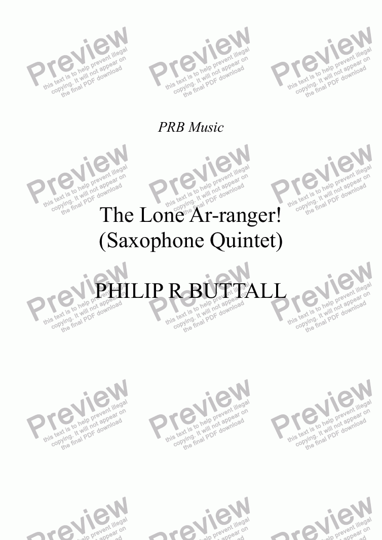 page one of The Lone Ar-ranger! (Saxophone Quintet)