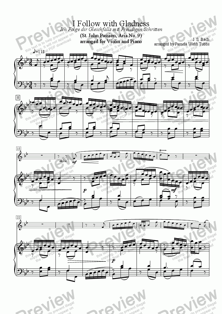 page one of I Follow with Gladness (J. S. BACH) or Ich Folge dir Gleichfalls mit Freudigen Schritten, from St. John Passion Aria #9 for C instrument (Violin) solo with Piano accompaniment, arr. by Pamela Webb TubbsASALTTEXT