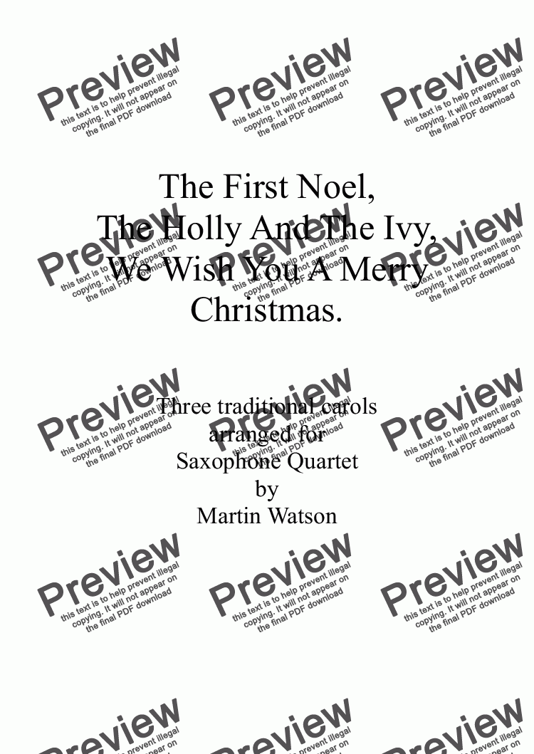 page one of The First Noel, The Holly And The Ivy, We Wish You A Merry Christmas for Saxophone Quartet.