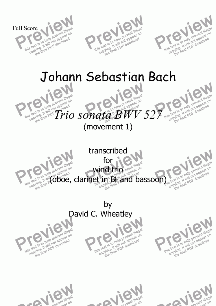 page one of Bach trio sonata BWV 527 mvt 1 transcribed for woodwind trio (ob+cl[Bb]+bsn) by David WheatleyASALTTEXT