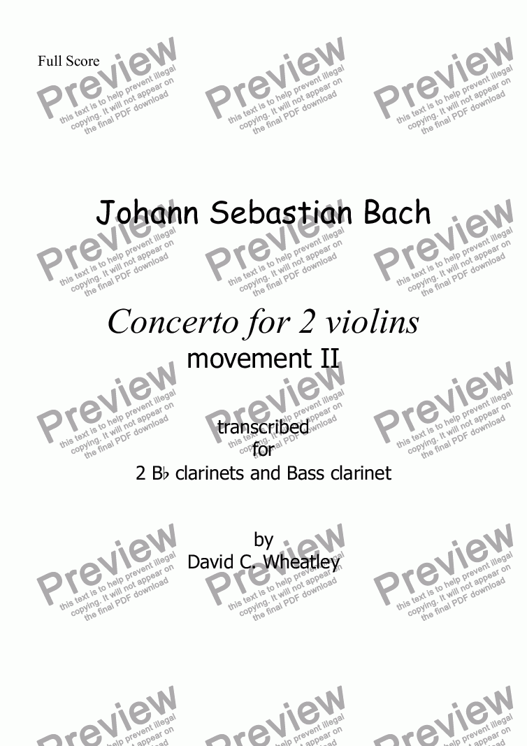 page one of Bach - Concerto for 2 violins mvt II - transcribed for 2 Bb clarinets and Bass clarinet by David Wheatley