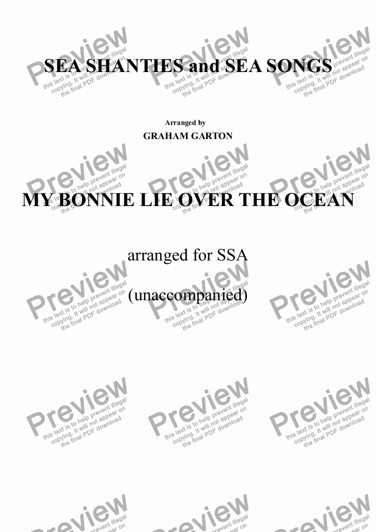 page one of SEA SHANTIES and SEA SONGS - MY BONNIE LIES OVER THE OCEAN arranged for SSA unaccompanied