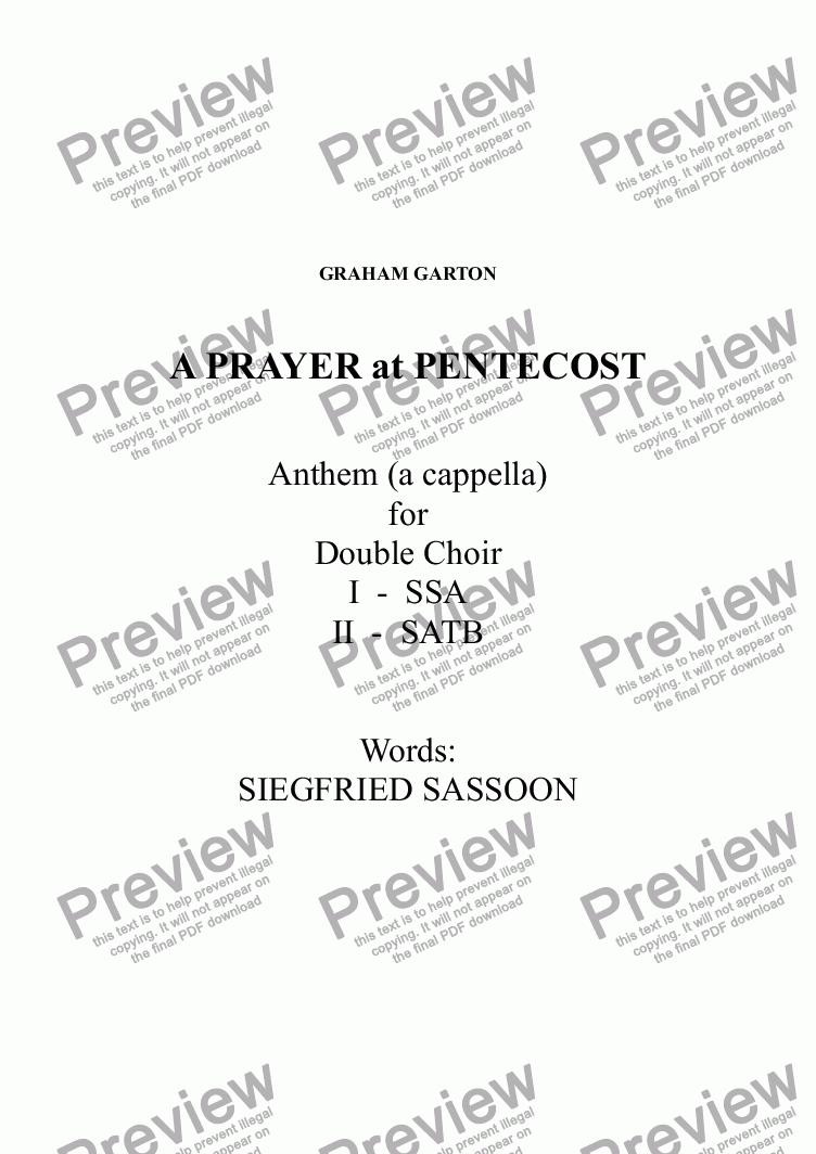 page one of ANTHEM - A PRAYER at PENTECOST (a cappella) for DOUBLE CHOIR SSA and SATB Words: Siegfried Sassoon -  Suitable for Worship or Concert use