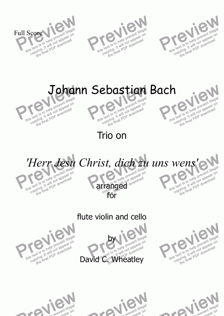 page one of Bach - Trio on 'Herr Jesu Christ, dich zu uns wens' transcribed for flute, violin and cello by David Wheatley