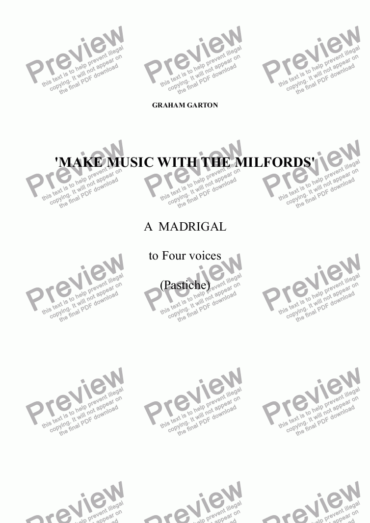 page one of MADRIGAL (Pastiche) 'MAKE MUSIC WITH THE MILFORDS' for SATB unaccompanied Voices