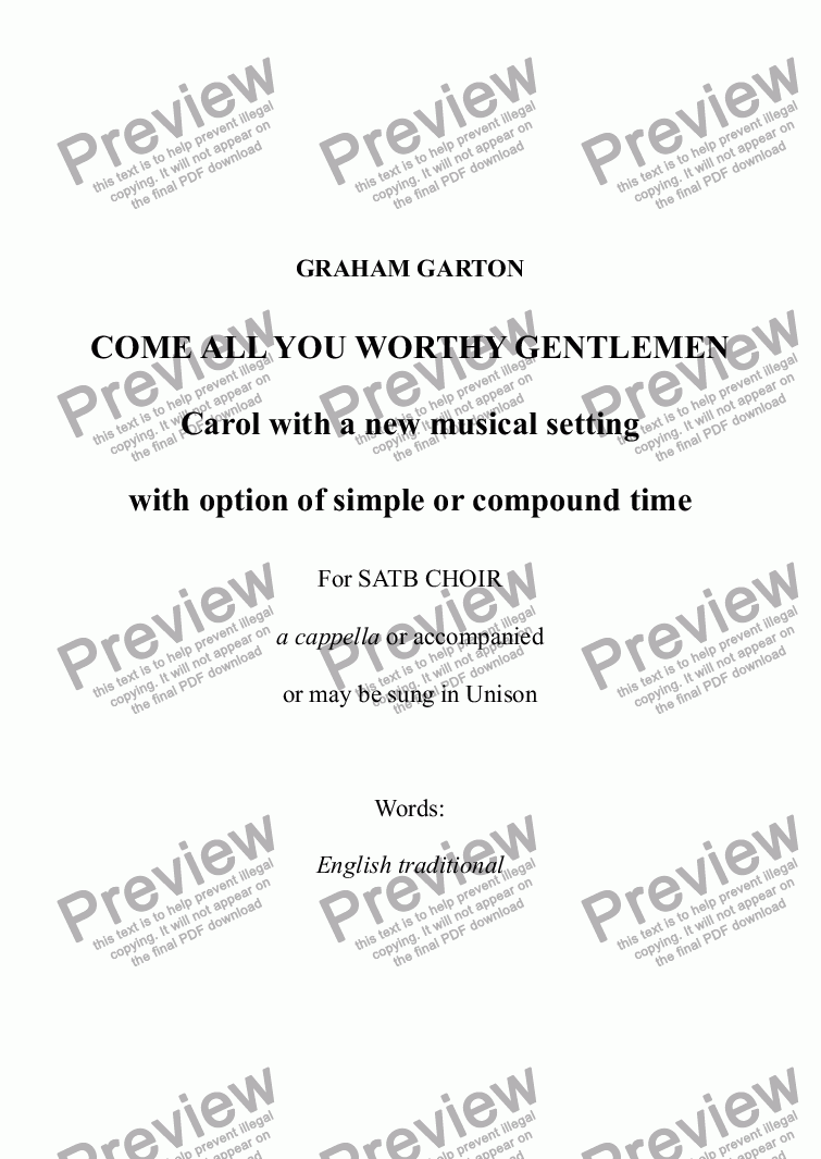 page one of CAROL - 'COME ALL YE WORTHY GENTLEMEN' New carol for SATB CHOIR Option of simple or compound time version. A cappella or accompanied. Suitable for amateur choirs.