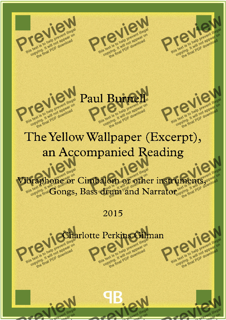 The Yellow Wallpaper Excerpt An Accompanied Reading For Percussion And Narrator For Percussion Ensemble By Paul Burnell Sheet Music Pdf File To