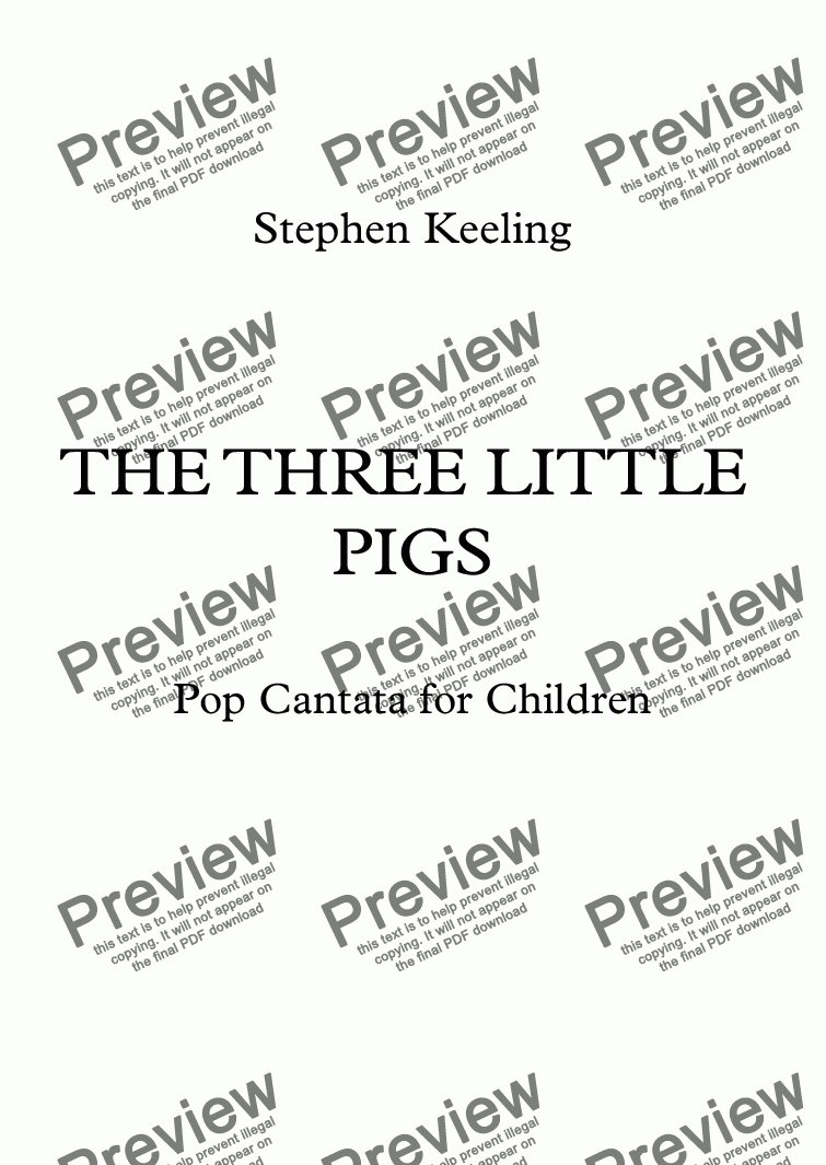 page one of THE THREE LITTLE PIGS - Pop Cantata for Children