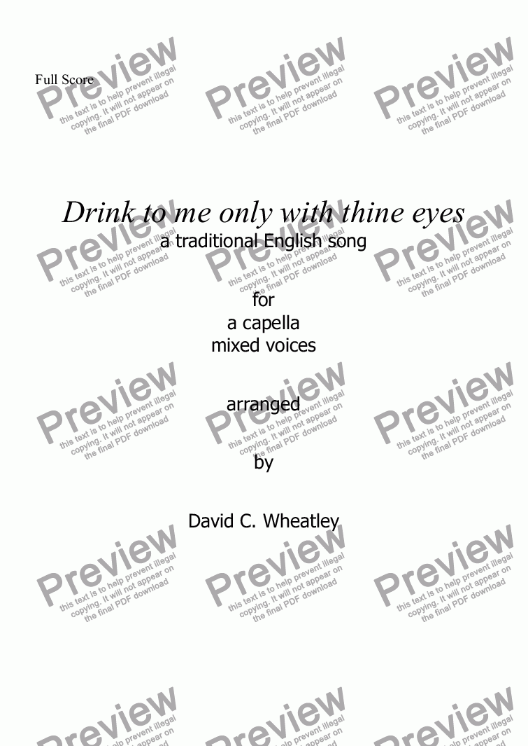 page one of Drink to me only with thine eyes for mixed voices (a capella SATB) by David WheatleyASALTTEXT