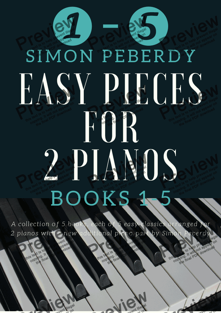 page one of 5 Easy Pieces for 2 pianos Books 1, 2, 3, 4 & 5 together, Classics arranged for 2 pianos, 4 hands by Simon Peberdy