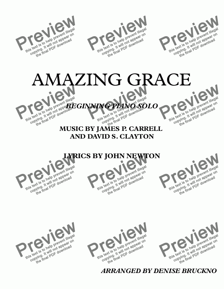 page one of AMAZING GRACE                                                                       MUSIC BY JAMES P. CARRELL AND DAVID S. CLAYTON                                        BY JOHN NEWTON