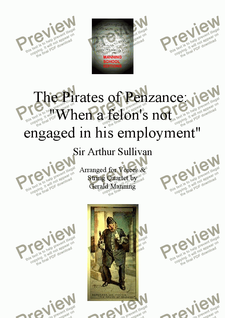 page one of Gilbert & Sullivan - Songs from the Savoy Operas - The Pirates of Penzance: 'When a felon's not engaged in his employment' - arr. for Voices & String Quartet by Gerald ManningASALTTEXT