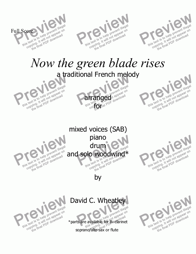 page one of Now the green blade rises for mixed voices (SAB with obbligato wind)