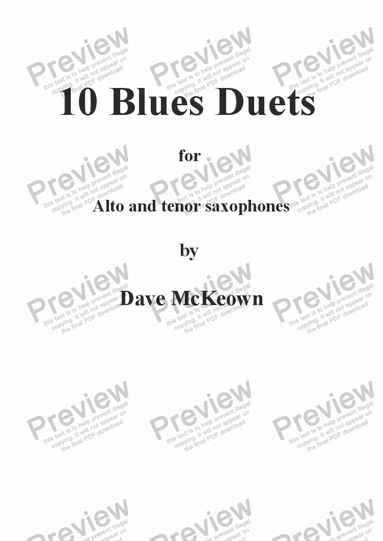 10 Blues Duets for Alto and Tenor Saxophone for Duet of Alto Saxophones by  David McKeown - Sheet Music PDF file to download