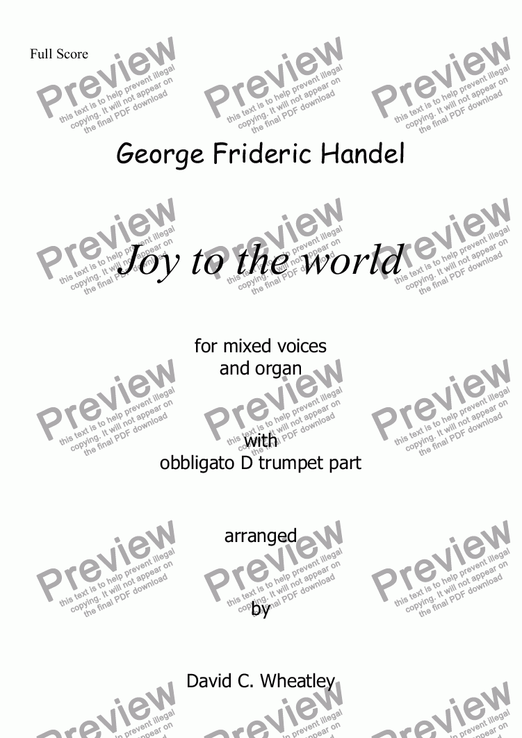 page one of Handel - Joy to the world for mixed voices (SATB + organ + optional D trumpet)ASALTTEXT