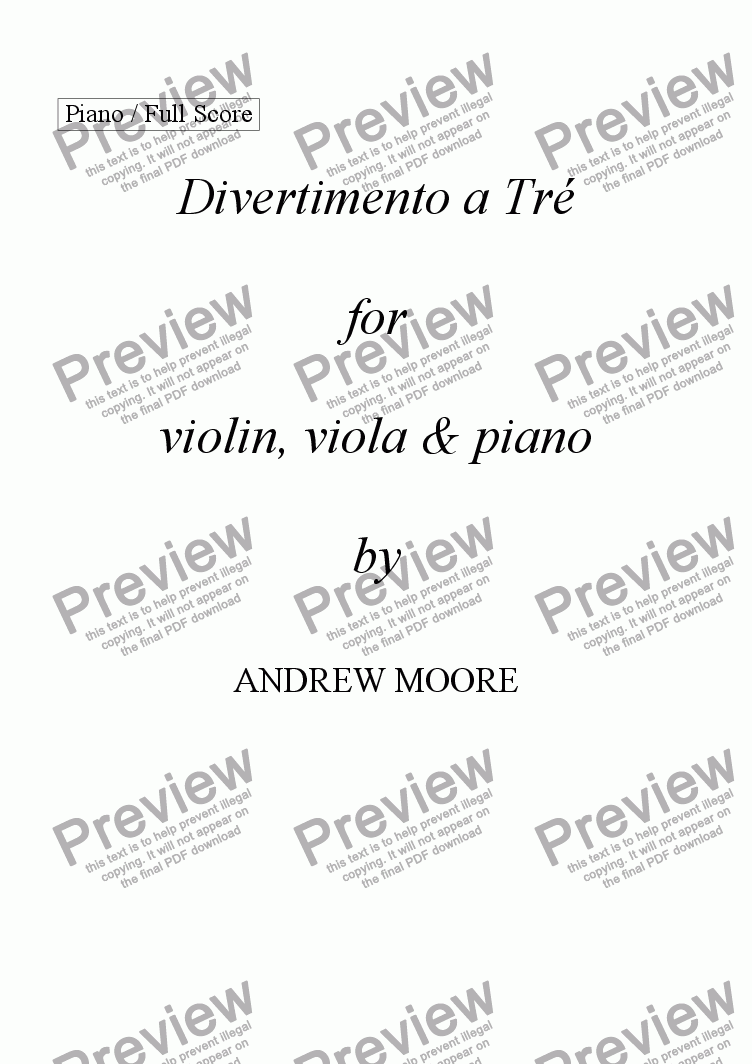page one of 'Divertimento a Tre' - 1st Movement (for Violin, Viola & Piano)
